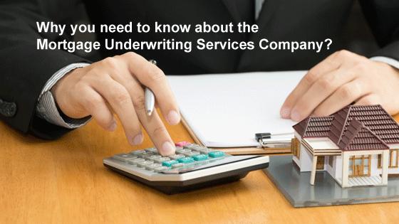 mortgage underwriting service company